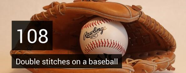 108 double stitches on a baseball
